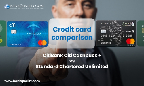 Credit card comparison: CitiBank Citi Cash-back+ MasterCard versus Standard Chartered Unlimited Credit card
