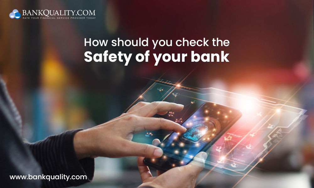 Is your bank safe or not: Guidelines