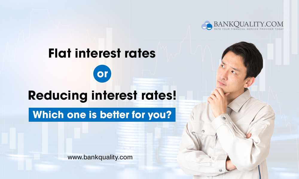 Difference in Flat and Reducing Interest Rates: Which one is better for you?