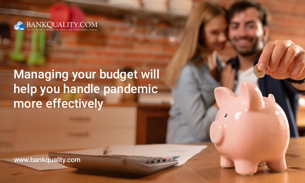 Managing your budget will help you handle pandemic more effectively