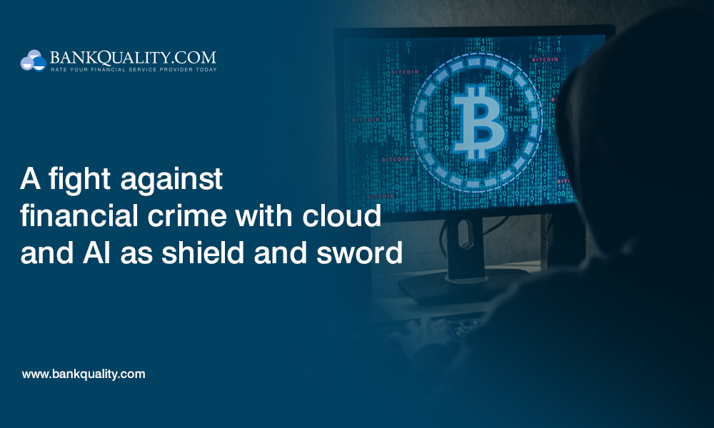 A fight against financial crime with cloud and AI as shield and sword