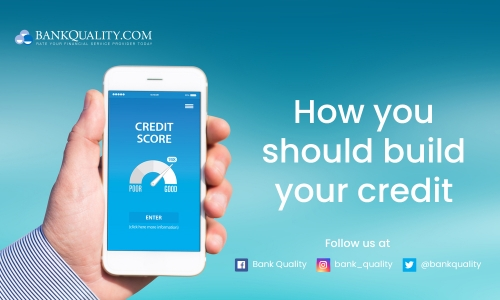 How you should build your credit?