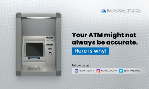 Your ATM might not always be accurate. Here is why!