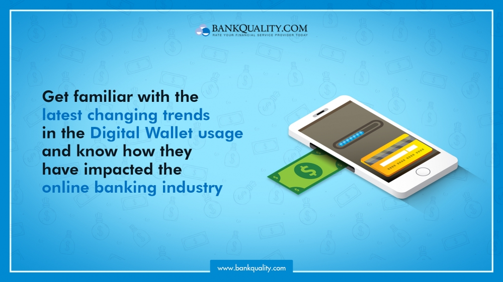 Changing trends in Digital Wallet Payments