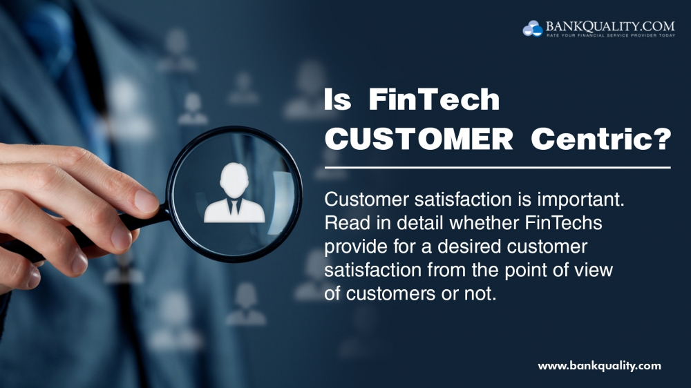 Is FinTech Customer-Centric?