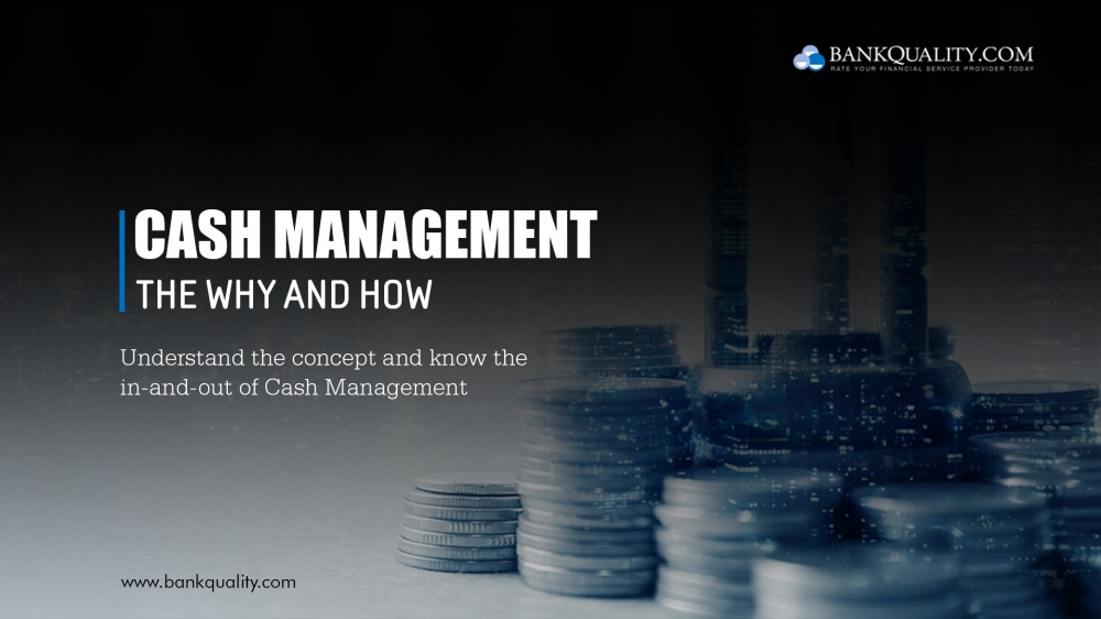 Introduction to Cash Management - Why and How