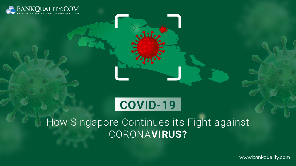 COVID-19: How Singapore Continues its Fight against Coronavirus?