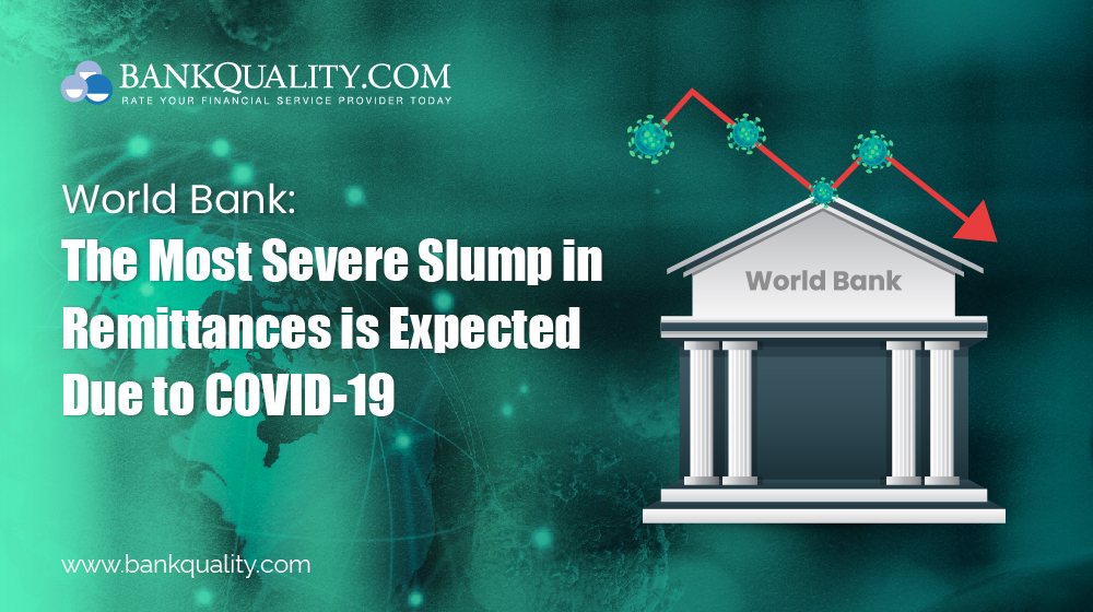 World Bank: The Most Severe Slump in Remittances is Expected Due to COVID-19