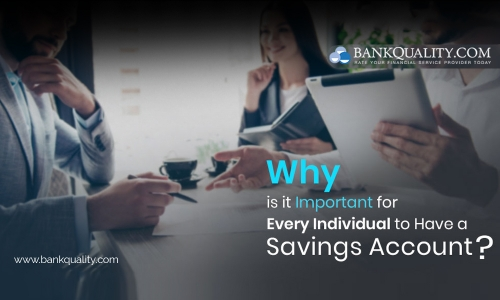 Why is it important for every individual to have a savings account?