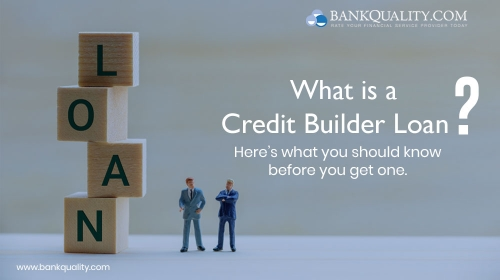 What is a Credit Builder Loan? Here's what you should know before you get one