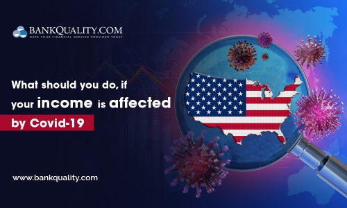 What should you do if your income is affected by Covid-19 in the USA?