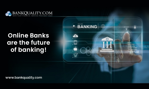 Why should you use Online-Banks: Here are the reasons