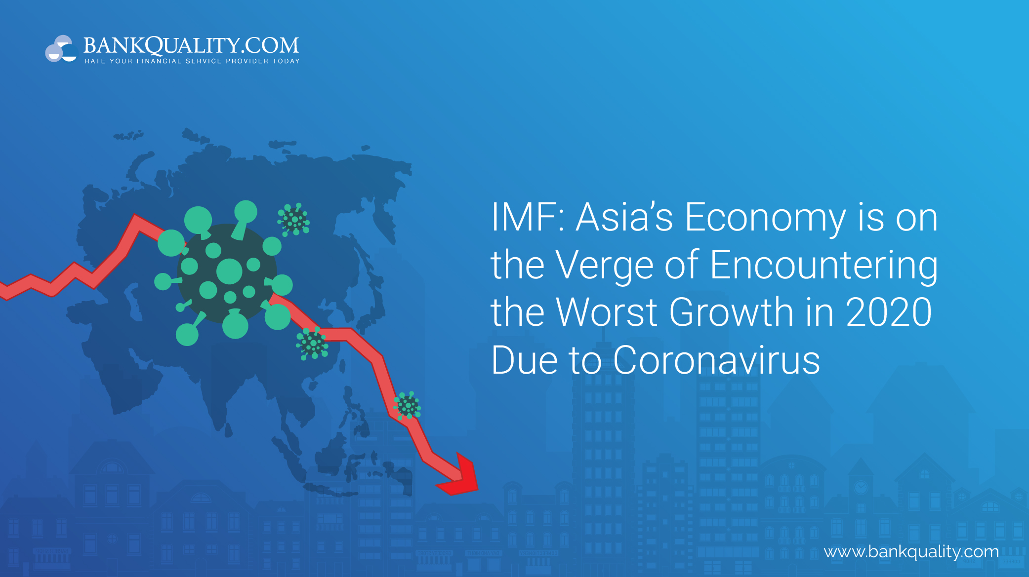 IMF: Asias Economy is on the Verge of Encountering the Worst Growth in 2020 Due to Coronavirus